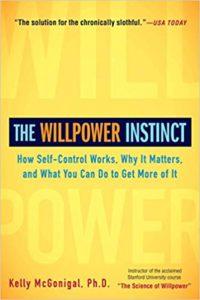 The willpower instinct - self-love empowerment